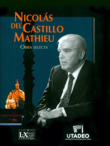 Nicolás del Castillo Mathieu. Obra selecta