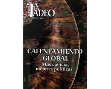 La Tadeo. Calentamiento global. Más ciencia, mejores políticas