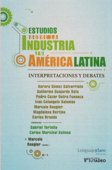 Estudios Sobre la Industria en América Latina