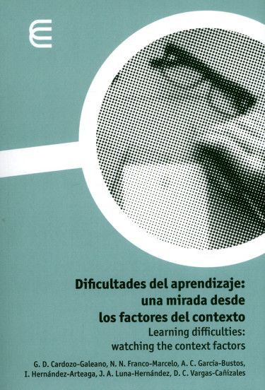 Dificultades del aprendizaje: una mirada desde los factores del contexto. Learning Difficulties: watching the context factors