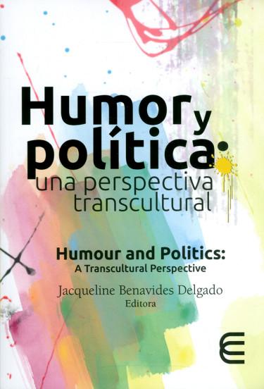 Humor y política. Una perspectiva transcultural. Humour and polítics: A transcultural Perspective