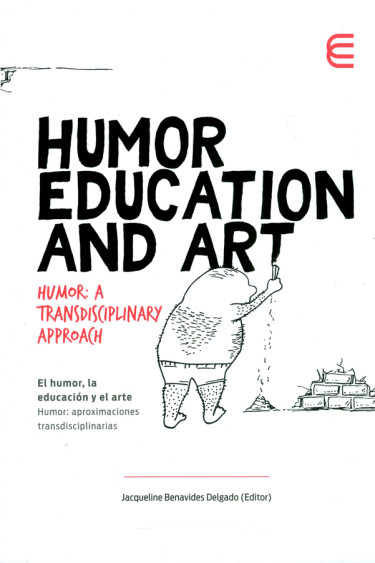 Humor education and art. Humor: A transdisciplinary approach.