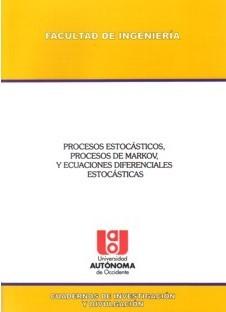 Procesos estocásticos, procesos de Markov, y ecuaciones diferenciales estocásticas