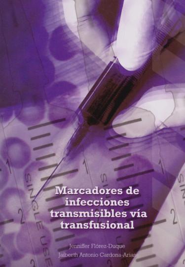 Marcadores de Infecciones transmisibles vía transfusional