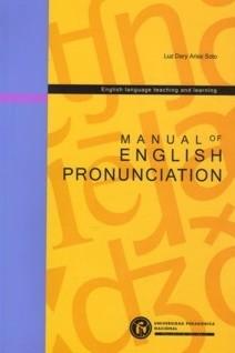 Manual of English pronunciation. Incluye CD