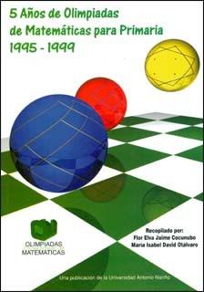 Cinco años de olimpiadas de matemáticas para primaria (1995-1999)