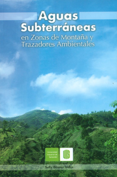 Aguas subterráneas en zonas de montaña y trazadores ambientales