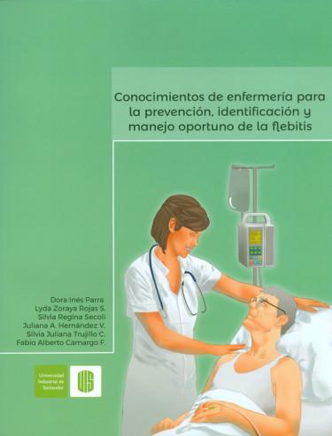 Conocimientos de enfermería para la  prevención, identificación y manejo oportuno de la flebitis