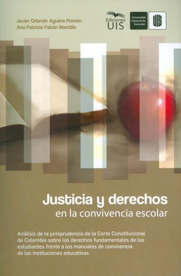 Justicia y derechos en la convivencia escolar.