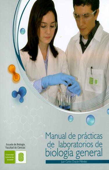 Manual de prácticas de laboratorios de biología general