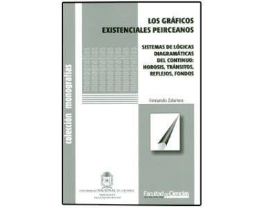 Los gráficos existenciales peirceanos. Sistemas de lógicas diagramáticas de continuo: hirosis, tránsitos, reflejos, fondos