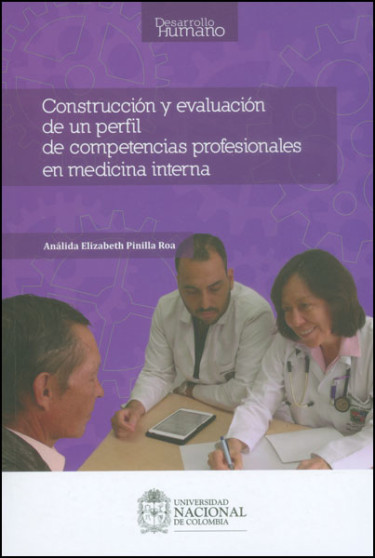 Construcción y evaluación de un perfil de competencias profesionales en medicina interna