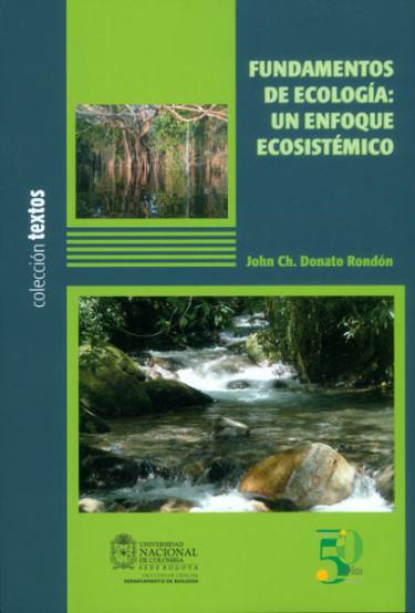 Fundamentos de ecología: un enfoque ecosistémico