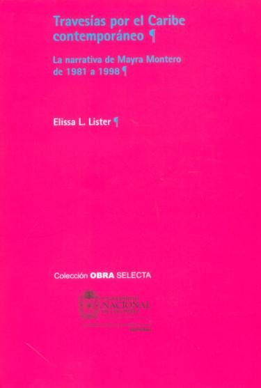 Travesías por el Caribe contemporáneo. La narrativa de Mayra Montero de 1981 a 1998