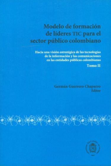 Modelo de formación de líderes TIC para el sector público colombiano