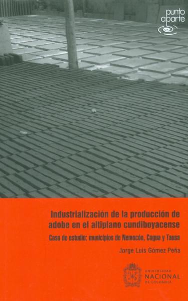 Industrialización de la producción de adobe en el altiplano cundiboyacense
