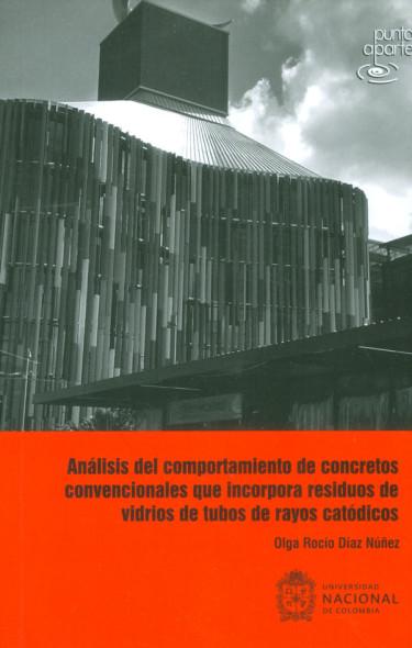 Análisis del comportamiento de concretos convencionales que incorpora residuos de vidrios de tubos de rayos catódicos