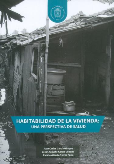 Habitabilidad de la vivienda: una perspectiva de salud