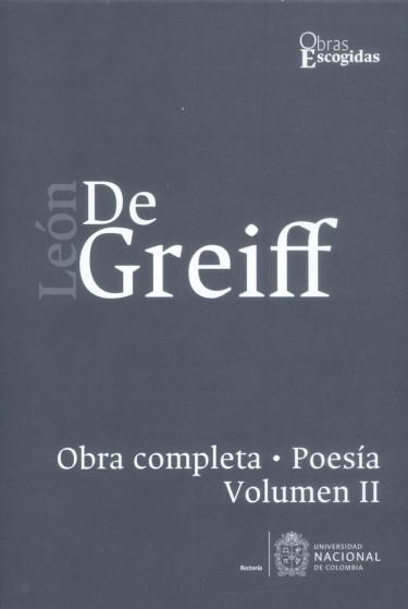 León de Greiff. Obra completa, poesía Vol II
