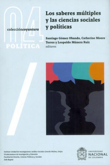 Los saberes múltiples y las ciencias sociales y políticas.