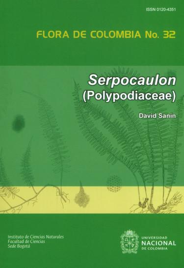 Serpocaulon (Polypodiaceae). Flora de Colombia No.32