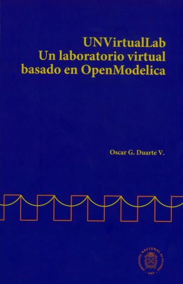 UNVirtualLab. Un laboratorio virtual basado en OpenModelica