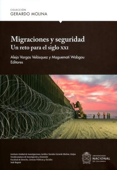 Migraciones y seguridad. Un reto para el siglo XXI