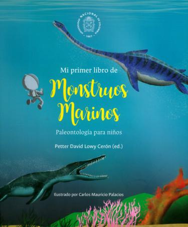 Mi primer libro de monstruos marinos. Palenteología para niños