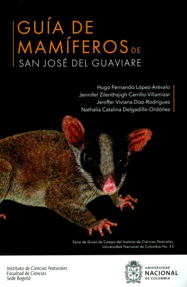Guía de mamíferos de San José del Guaviare