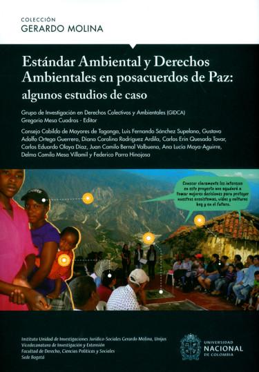 Estándar Ambiental y Derechos Ambientales en posacuerdos de Paz: algunos estudios de caso