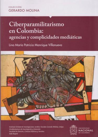 Ciberparamilitarismo en Colombia: agencias y complicidades mediáticas