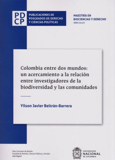 Colombia entre dos Mundos: Un Acercamiento a la  Relación