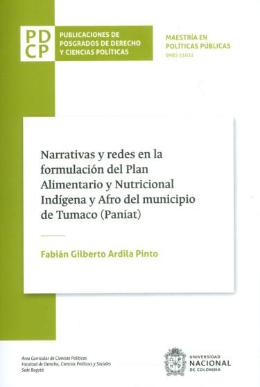 Narrativas y redes en la formulación del Plan Alimentario y Nutricional Indígena y Afro del municipio de Tumaco (Paniat)