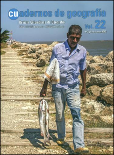 Cuadernos de geografía. Revista colombiana de Geografía Vol. 22 No. 2