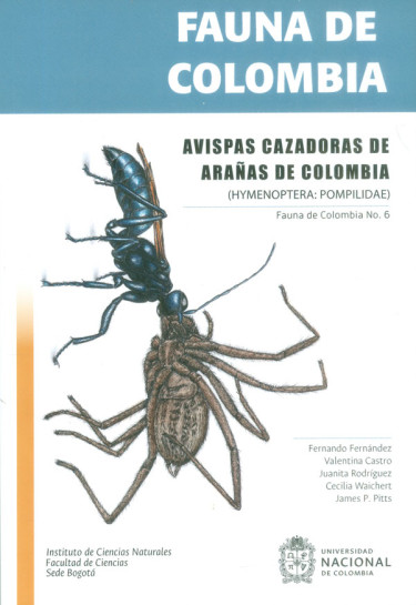 Fauna de Colombia. Avispas cazadoras de arañas de Colombia (HYMENOPTERA: POMPILIDAE) No. 6