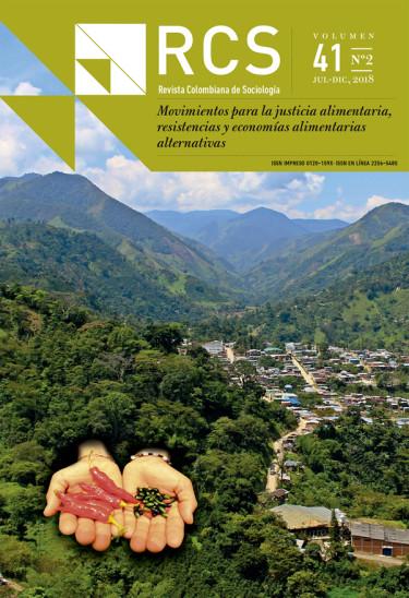 Revista colombiana de sociología Vol. 41 N° 2. Movimientos para justicia alimentaria, resistencias y economías alimentarias alternativas