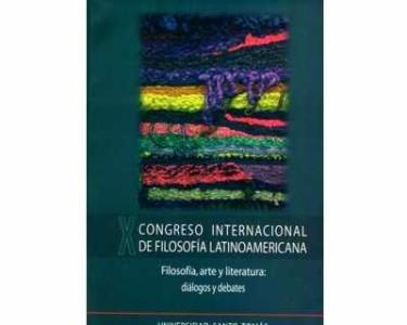 X Congreso Internacional de Filosofía Latinoamericana