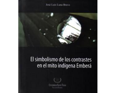 El simbolismo de los contrastes en el mito indígena Emberá