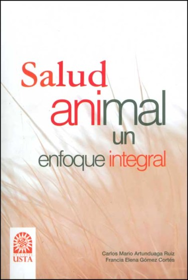 Salud animal: un enfoque integral