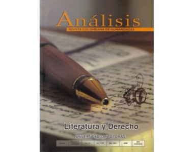 Análisis. Revista colombiana de humanidades No. 73. Literatura y derecho