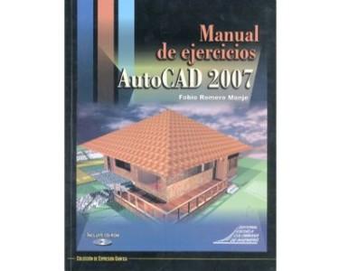 Autocad 2007 - Manual de ejercicios (Incluye CD)
