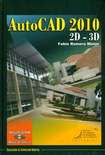 AutoCAD 2010 2D-3D. Incluye CD
