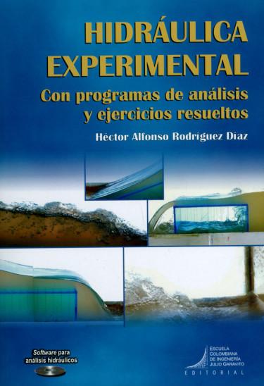 Hidráulica experimental. Con programas de análisis y ejercicios resueltos