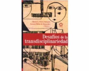 Desafíos de la transdisciplinariedad
