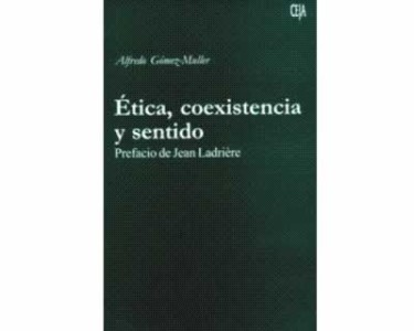 Ética, coexistencia y sentido