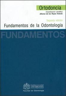 Fundamentos de la odontología: Ortodoncia (Incluye CD`s x 2)