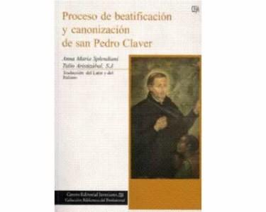 Procesos de beatificación y canonización de San Pedro Claver