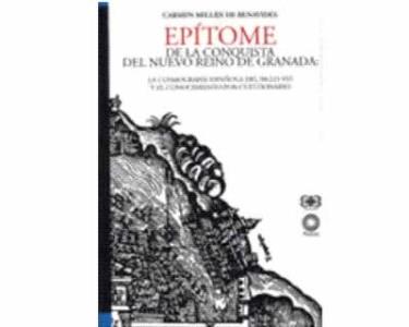 Epítome de la Conquista del Nuevo Reino de Granada: La cosmografía española del siglo XVI