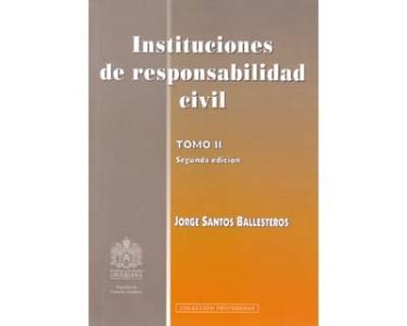 Instituciones de responsabilidad civil. Tomo II