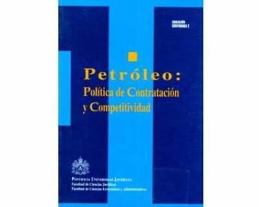 Petróleo: política de contratación y competitividad
